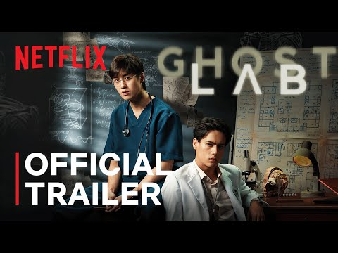 Ghost Lab | Official Trailer | Netflix